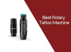 Best Rotary Tattoo Machine