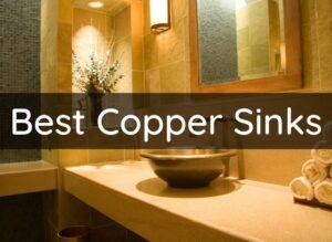 Best Copper Sinks
