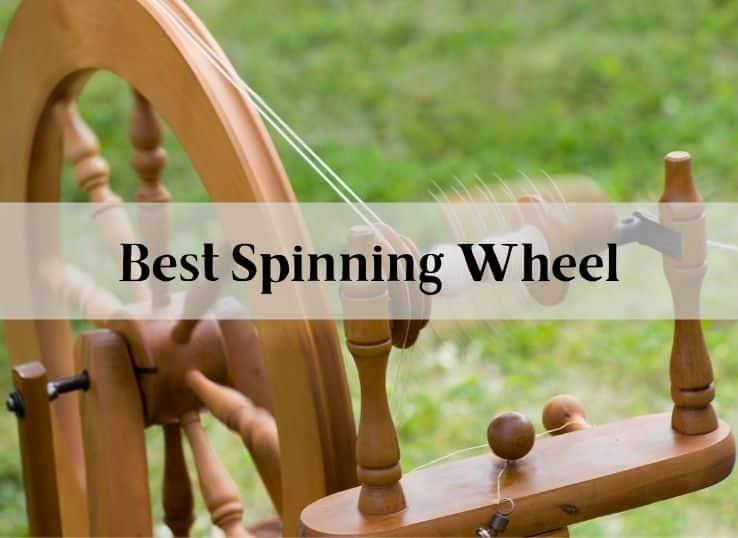 Best Spinning Wheel