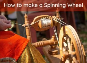 How to make a Spinning Wheel