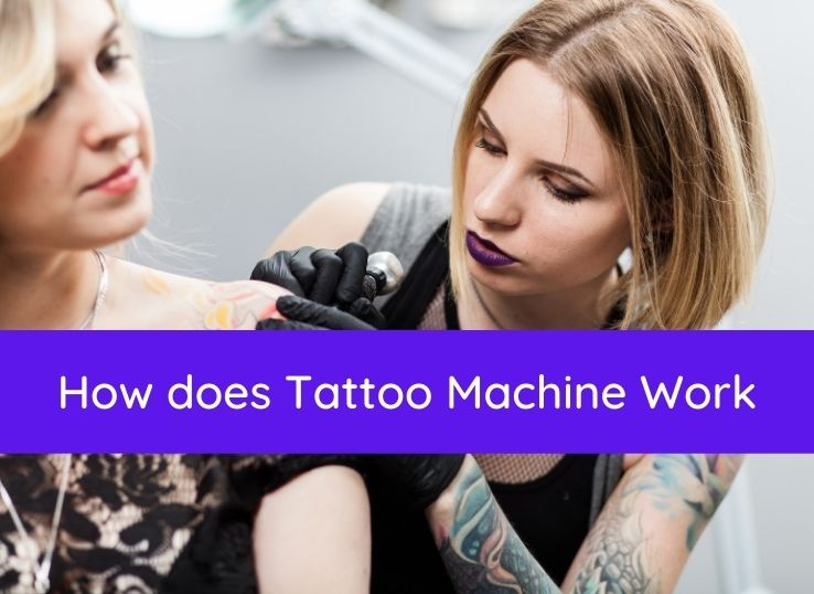 How does Tattoo Machine Work