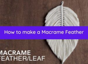 How to make a macrame feather