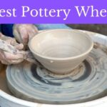 Best Pottery Wheel
