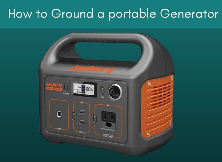 How to Ground a portable Generator