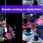 Powder coating vs Spray Paint