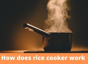 How does rice cooker work
