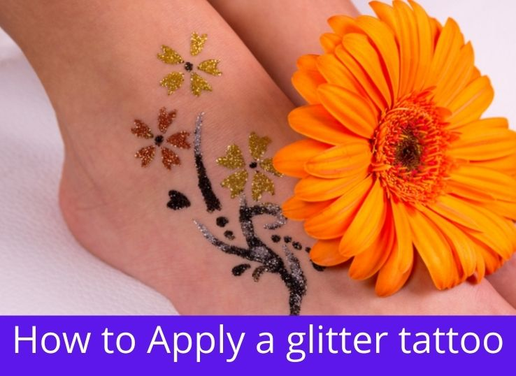 How to Apply a glitter tattoo